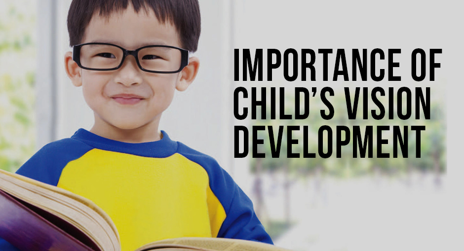 The Importance of Child's Vision Development