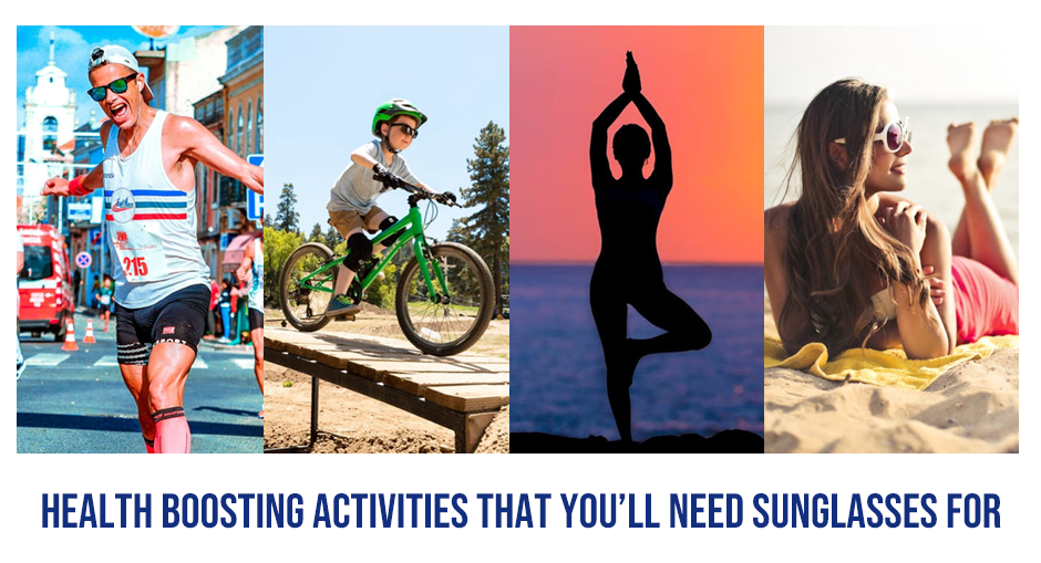 Health Boosting Activities that you'll need Sunglasses For