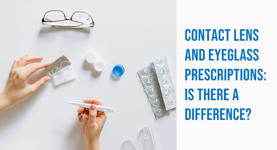 Contact Lens and Eyeglass Prescriptions: Is there a Difference?